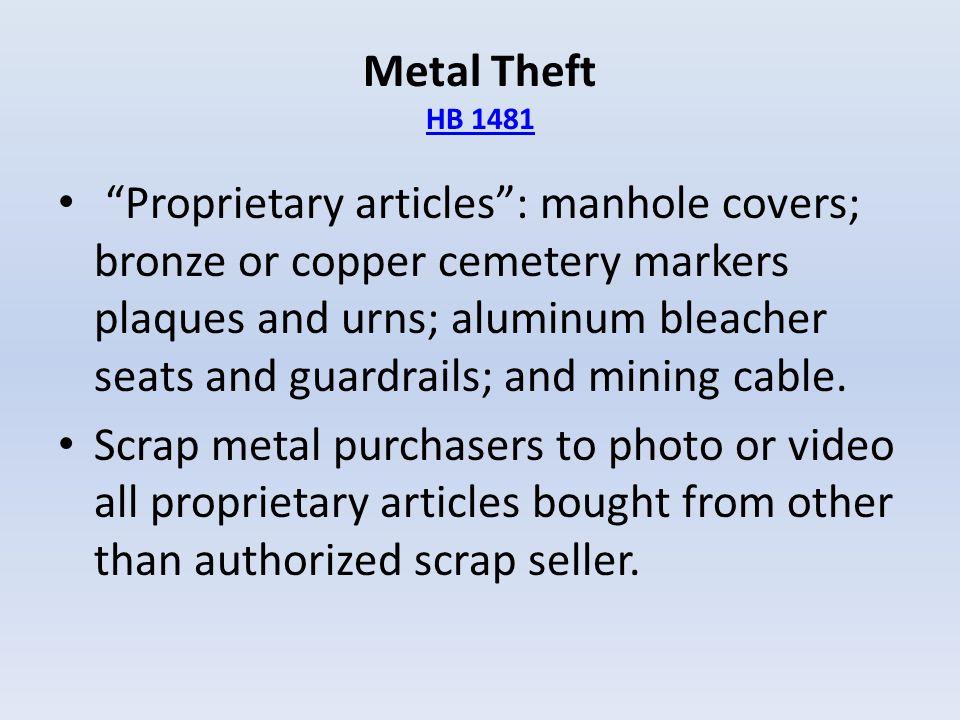 Metal Theft HB 1481