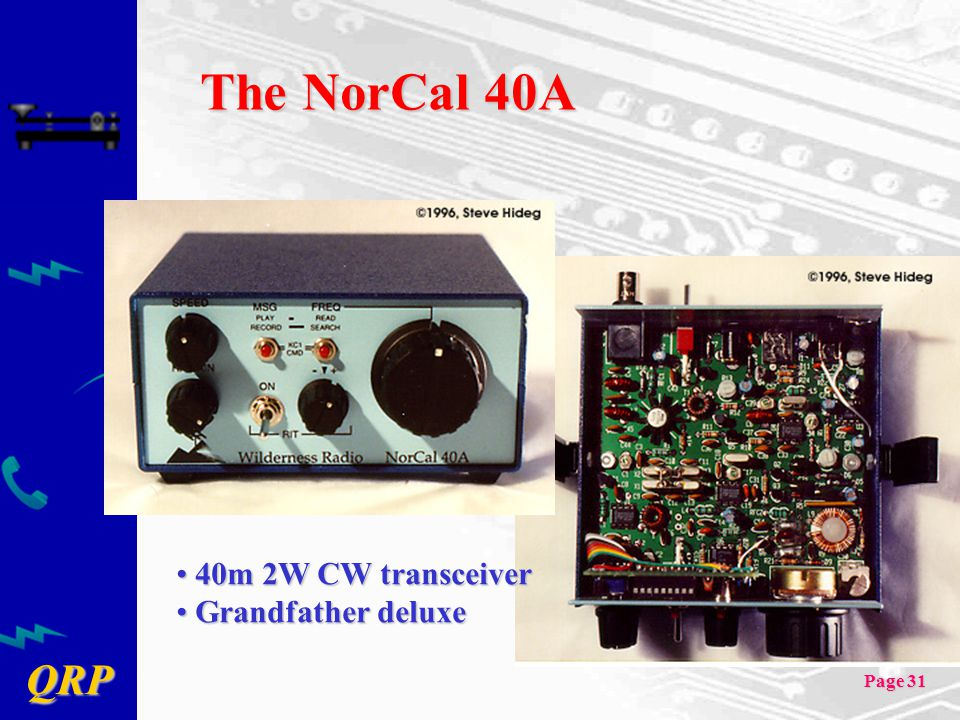 The NorCal 40A 40m 2W CW transceiver Grandfather deluxe