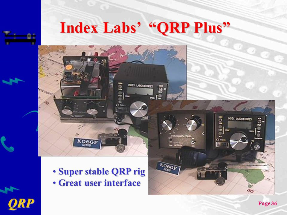 Index Labs' QRP Plus Super stable QRP rig Great user interface