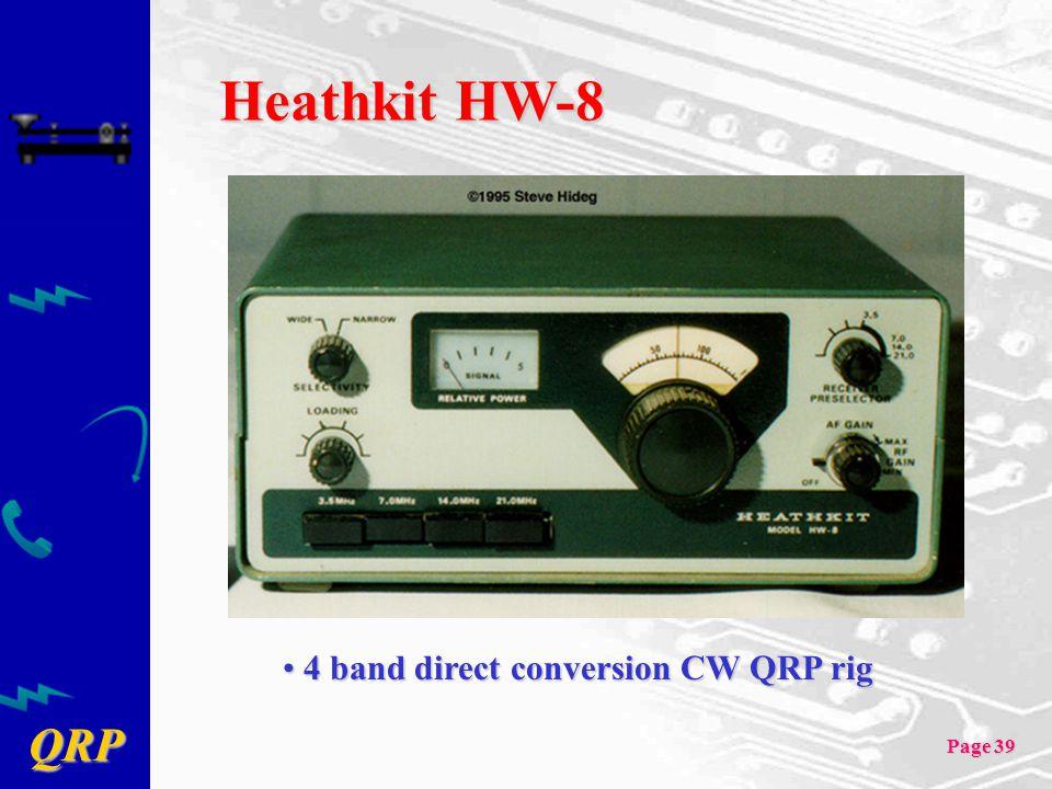 Heathkit HW-8 4 band direct conversion CW QRP rig