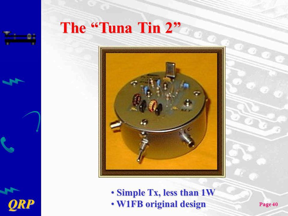 The Tuna Tin 2 Simple Tx, less than 1W W1FB original design