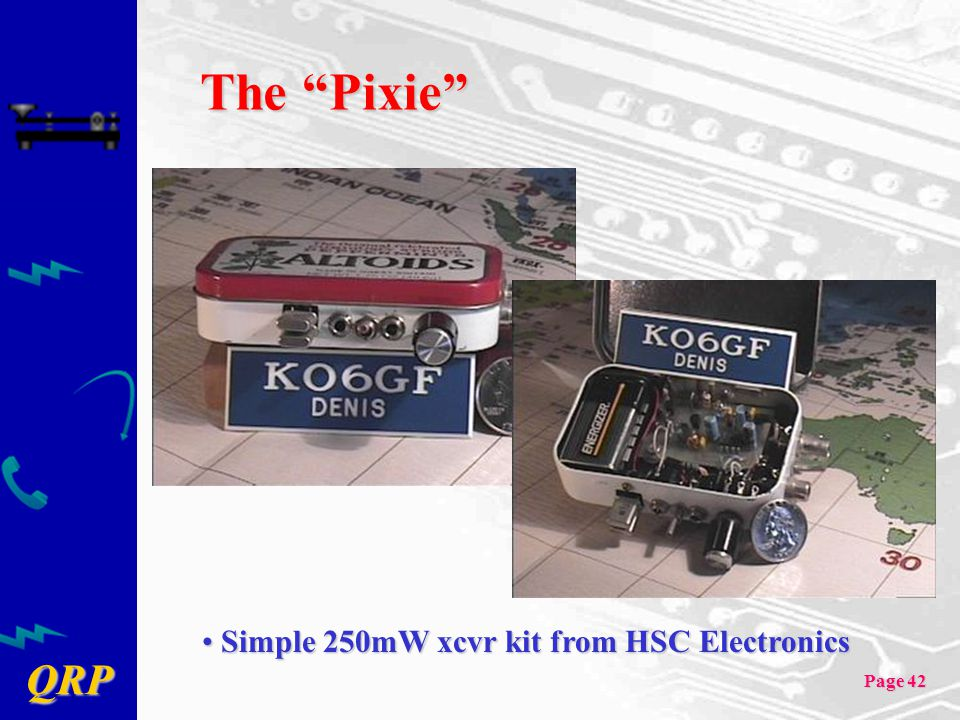 The Pixie Simple 250mW xcvr kit from HSC Electronics
