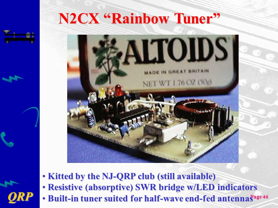 N2CX Rainbow Tuner Kitted by the NJ-QRP club (still available)