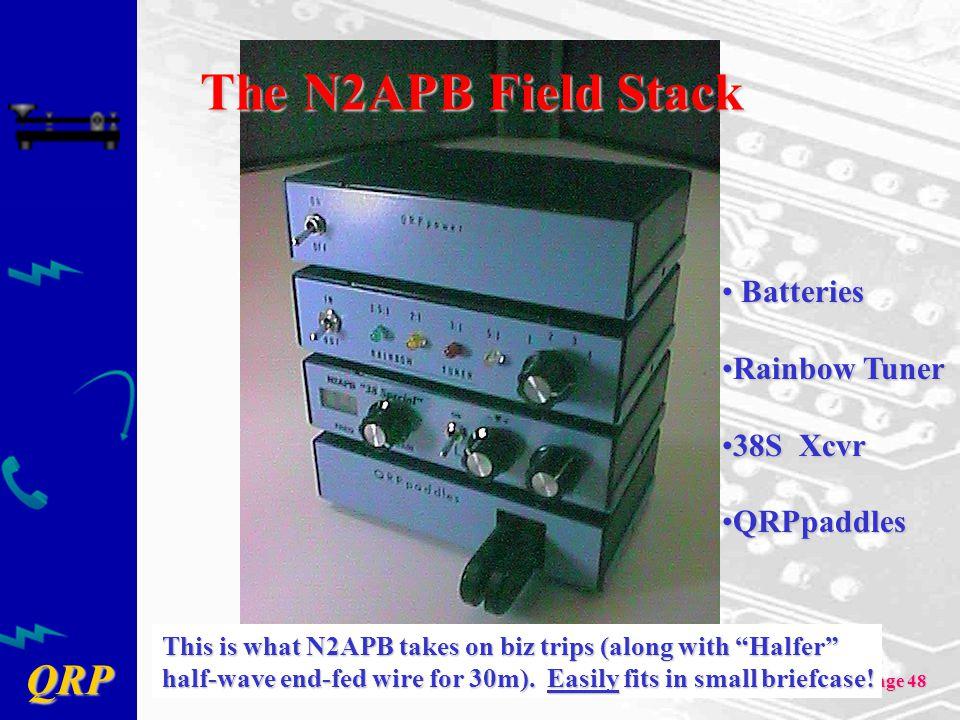 The N2APB Field Stack Batteries Rainbow Tuner 38S Xcvr QRPpaddles