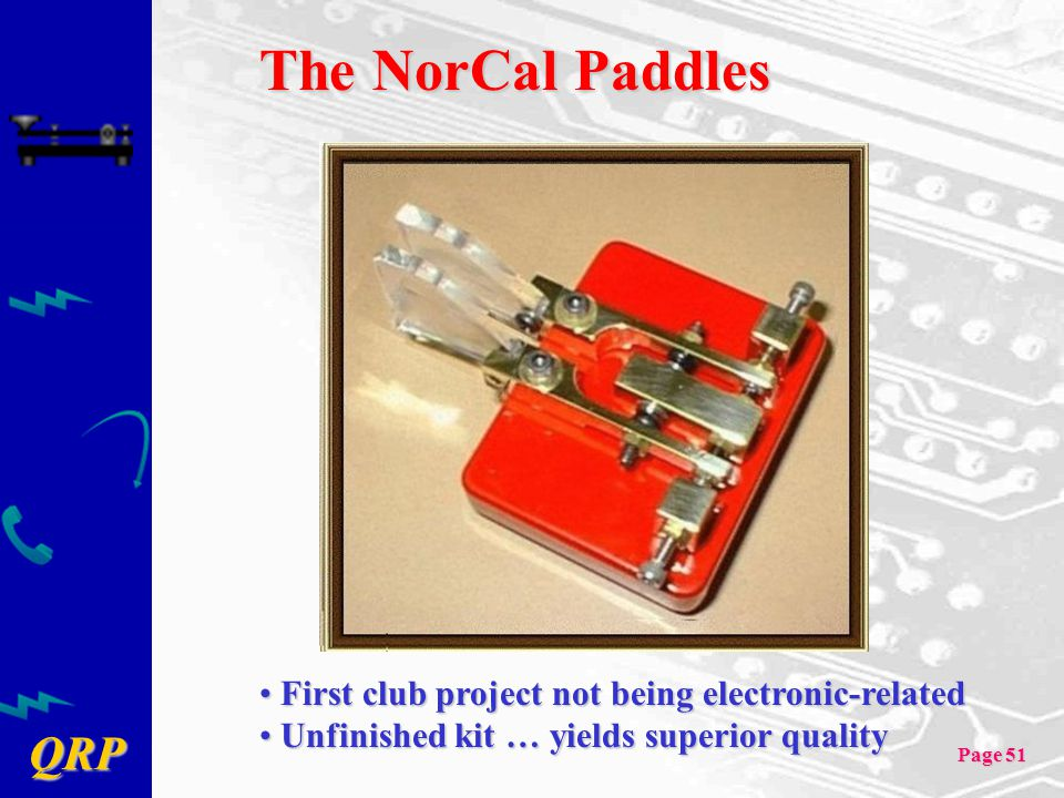 The NorCal Paddles First club project not being electronic-related