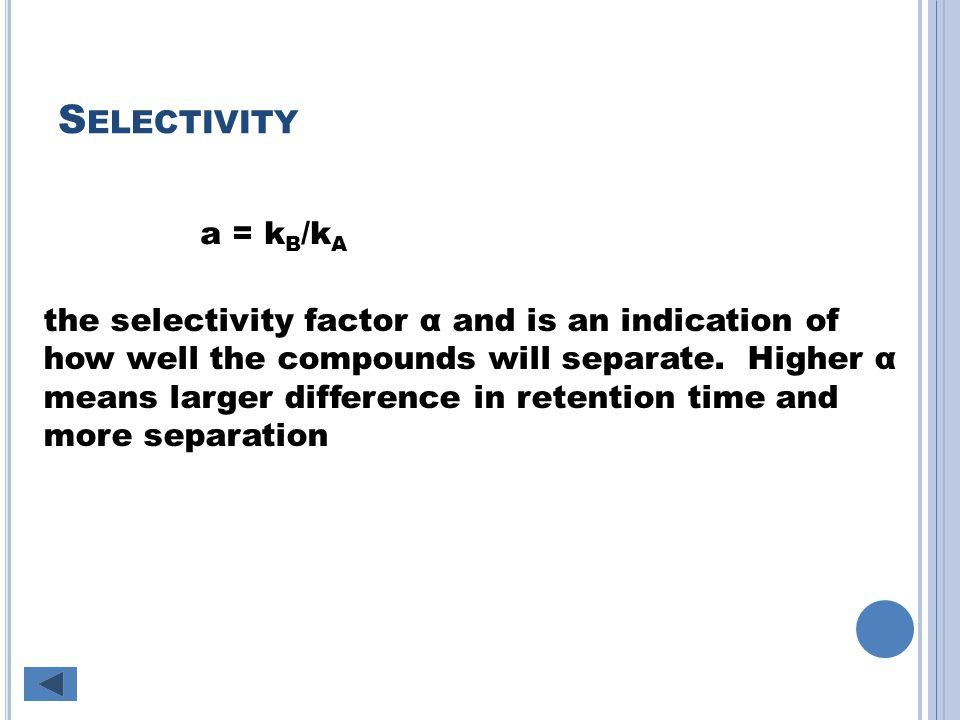 Selectivity a = kB/kA.