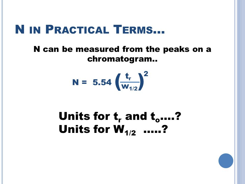 N can be measured from the peaks on a chromatogram..