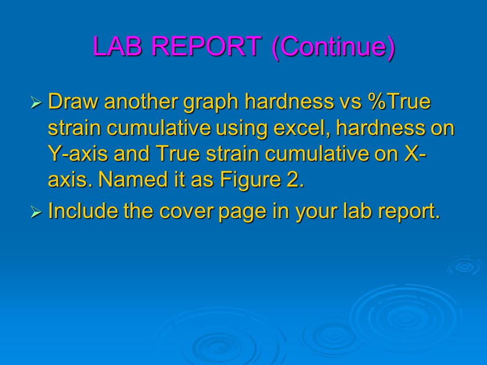 LAB REPORT (Continue)