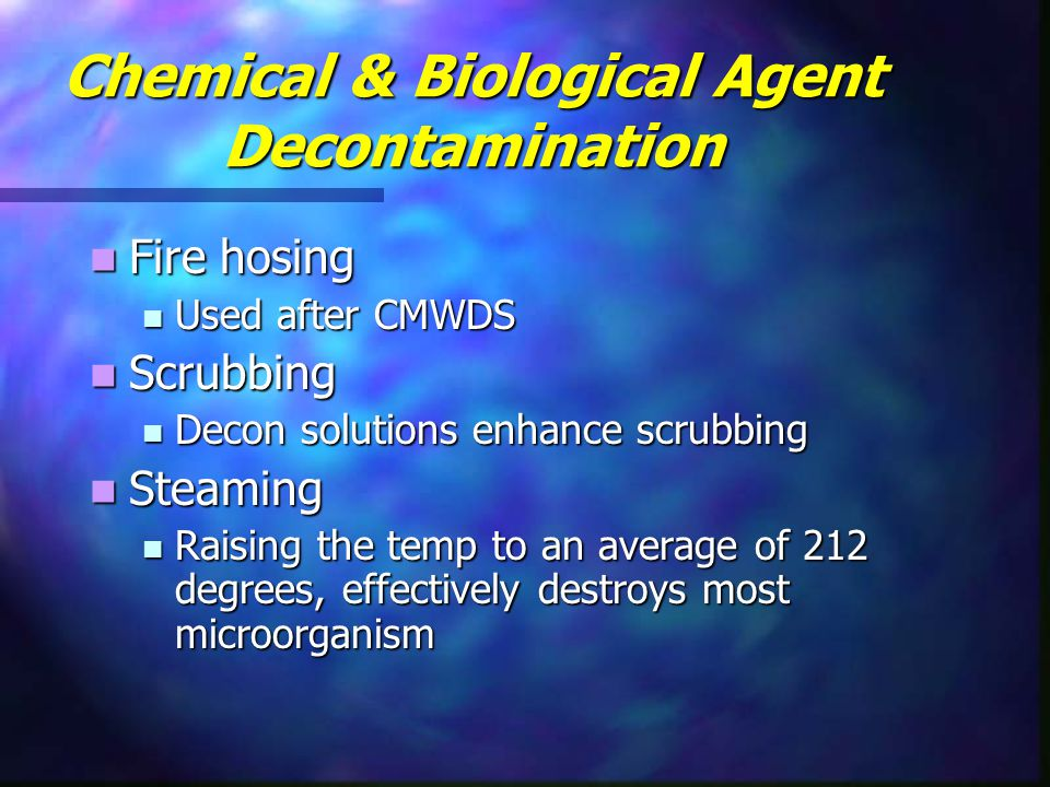 Chemical & Biological Agent Decontamination