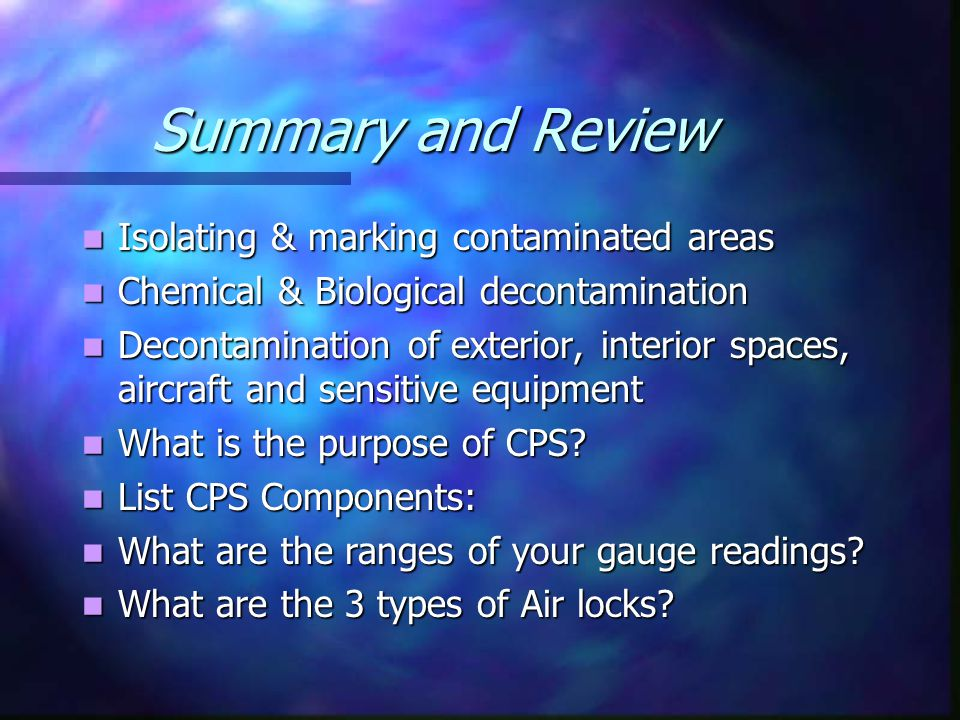 Summary and Review Isolating & marking contaminated areas