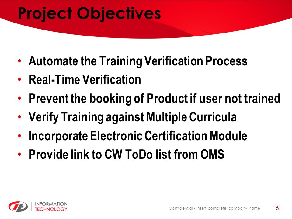 Project Objectives Automate the Training Verification Process