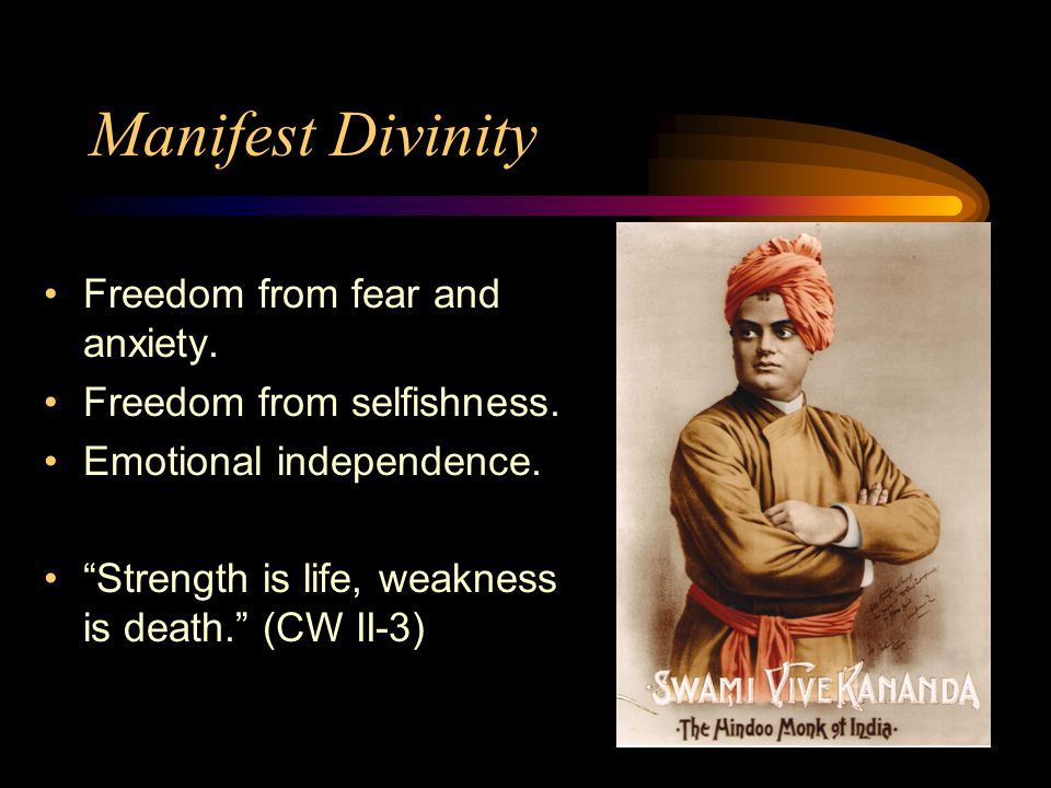 Manifest Divinity Freedom from fear and anxiety.