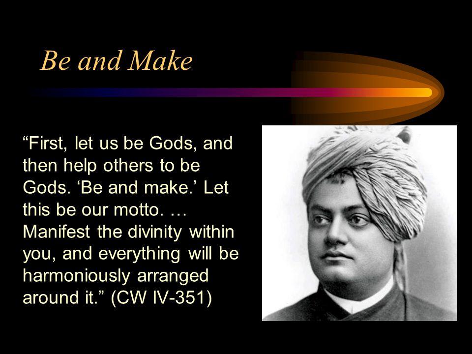 Be and Make