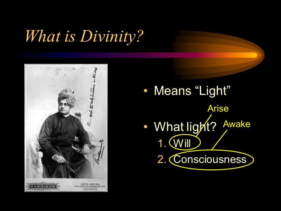 What is Divinity Means Light What light Will Consciousness Arise