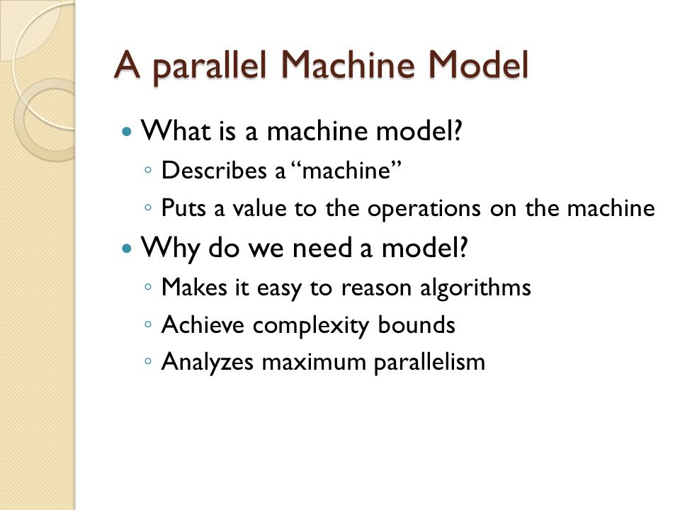 A parallel Machine Model