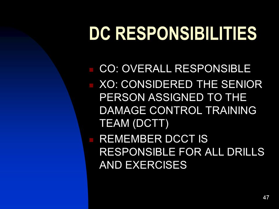 DC RESPONSIBILITIES CO: OVERALL RESPONSIBLE