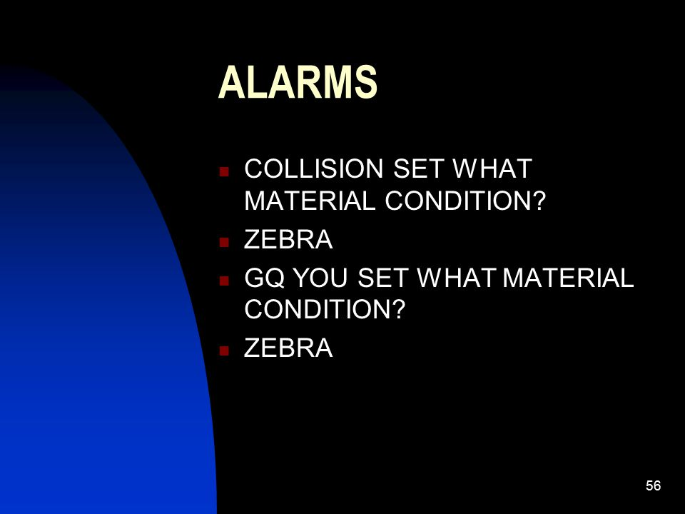 ALARMS COLLISION SET WHAT MATERIAL CONDITION ZEBRA