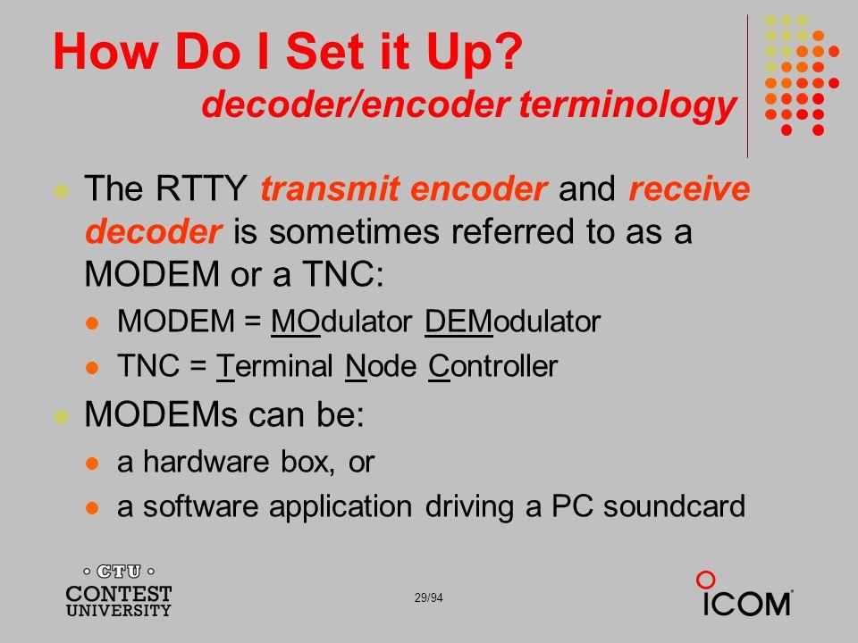 How Do I Set it Up decoder/encoder terminology