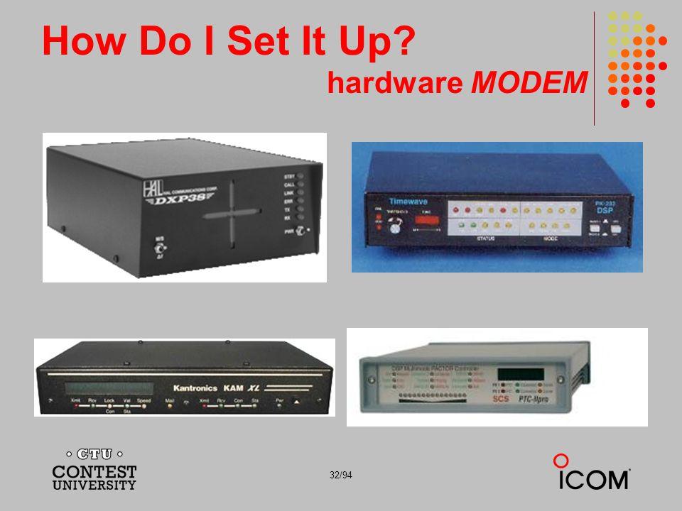 How Do I Set It Up hardware MODEM