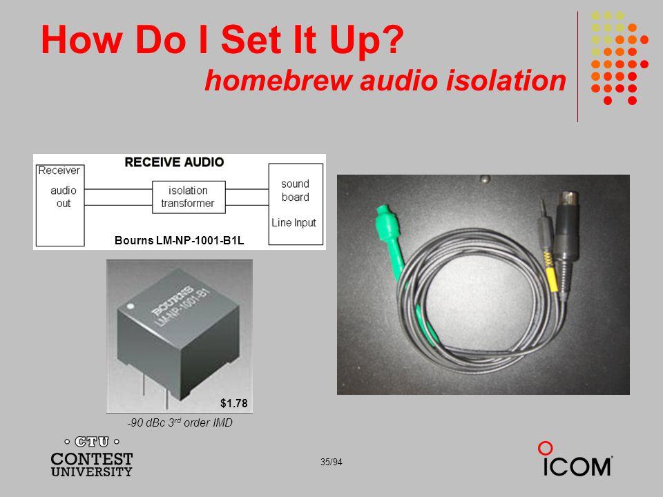 How Do I Set It Up homebrew audio isolation
