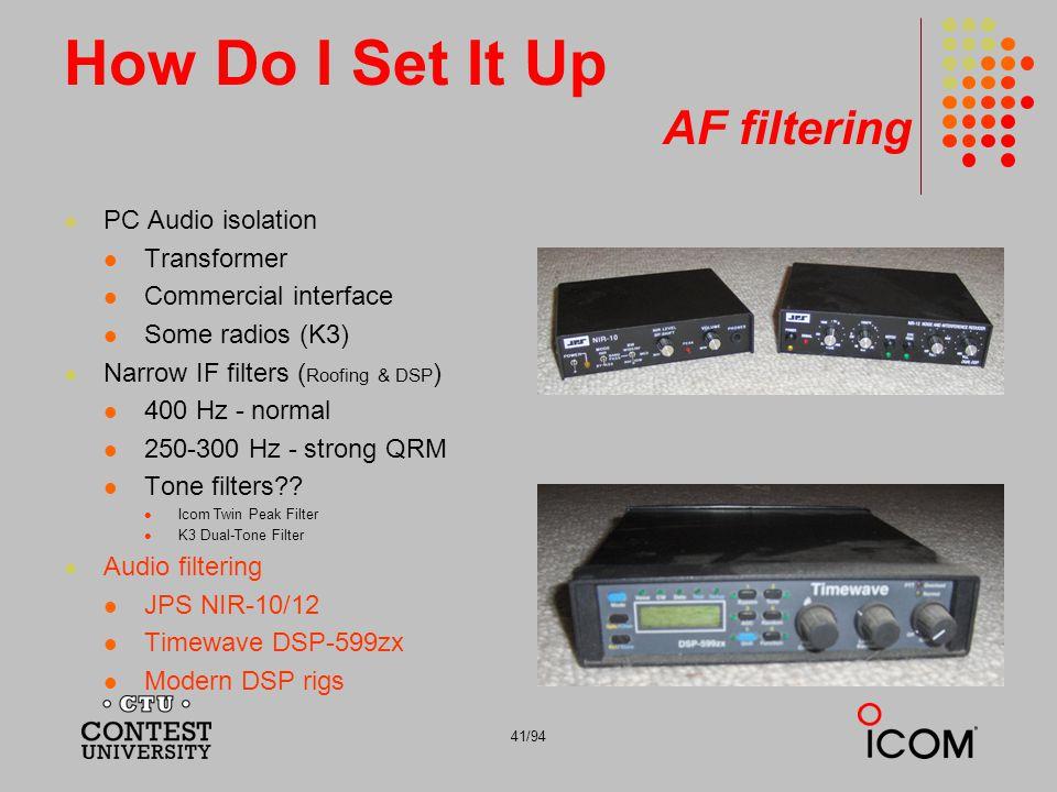 How Do I Set It Up AF filtering