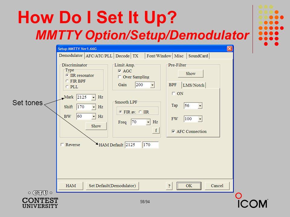 How Do I Set It Up MMTTY Option/Setup/Demodulator