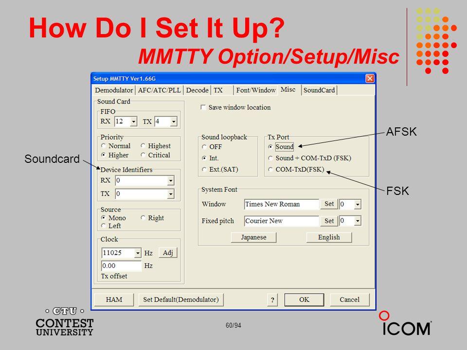How Do I Set It Up MMTTY Option/Setup/Misc