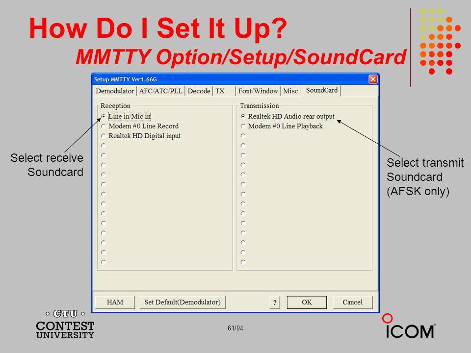How Do I Set It Up MMTTY Option/Setup/SoundCard