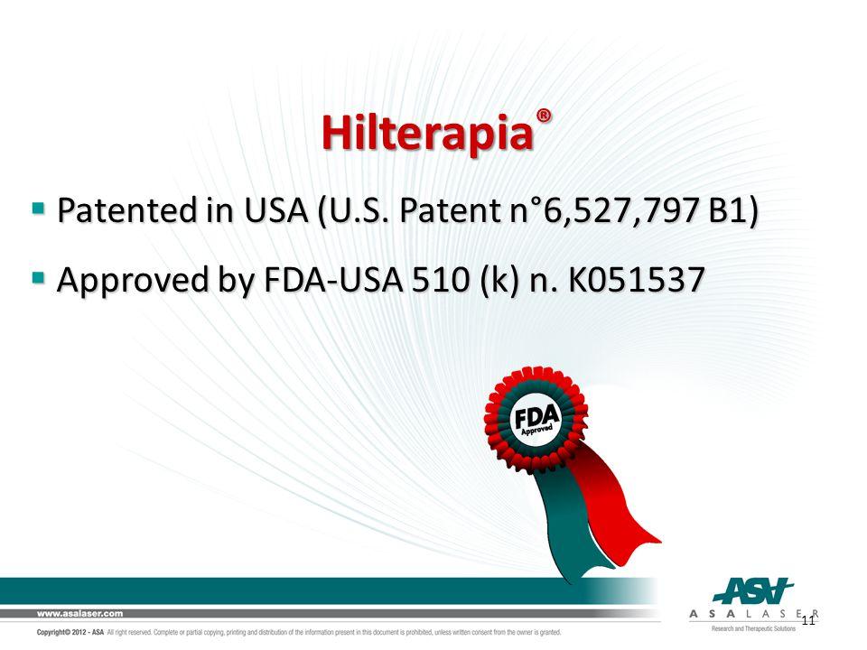 Hilterapia® Patented in USA (U.S. Patent n°6,527,797 B1)