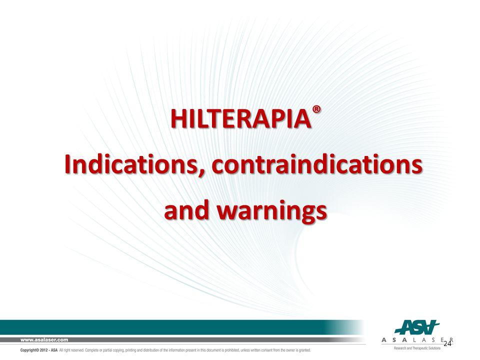 Indications, contraindications