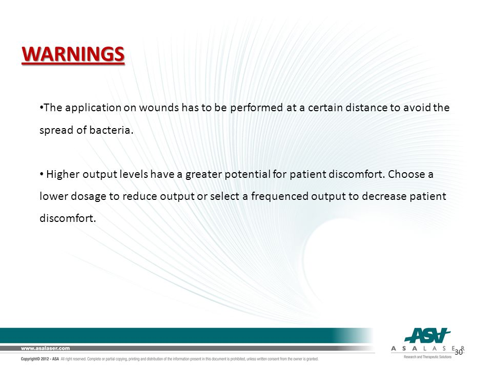 WARNINGS The application on wounds has to be performed at a certain distance to avoid the spread of bacteria.