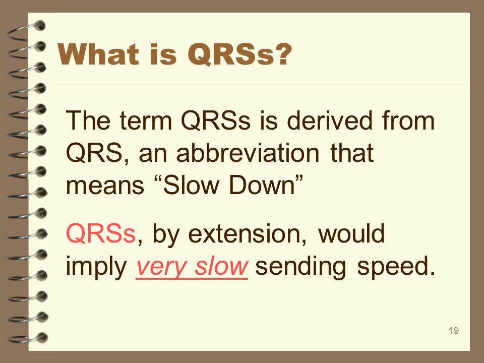 What is QRSs.