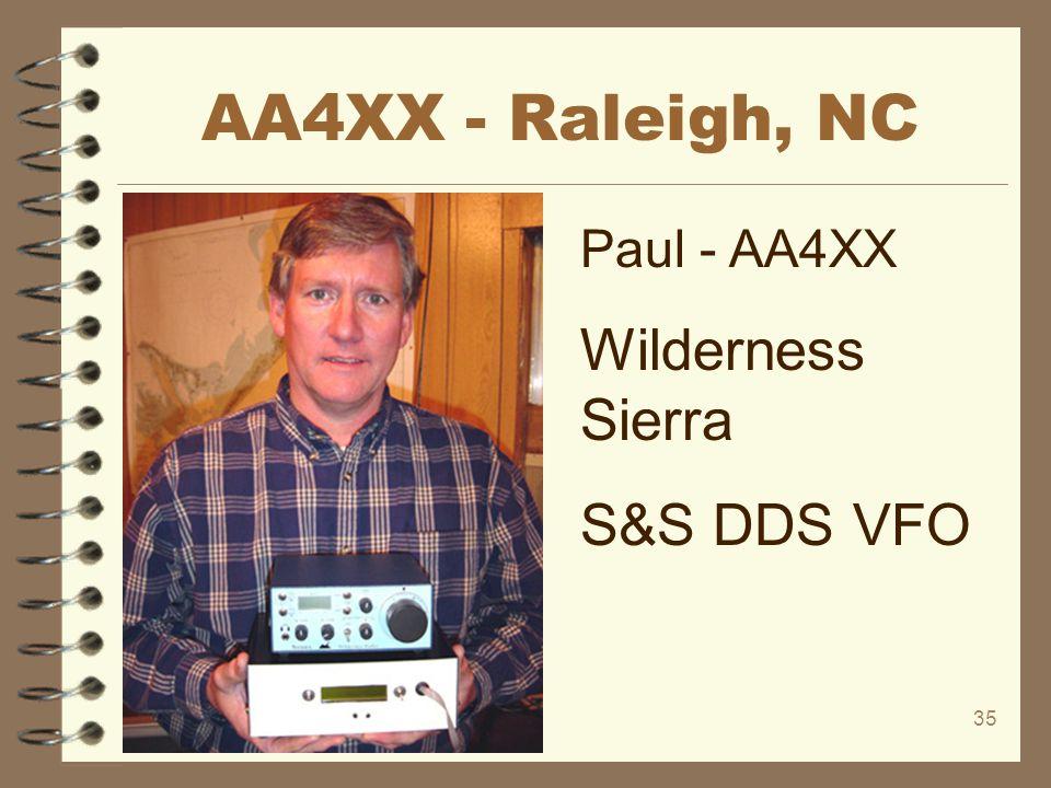 AA4XX - Raleigh, NC Paul - AA4XX Wilderness Sierra S&S DDS VFO