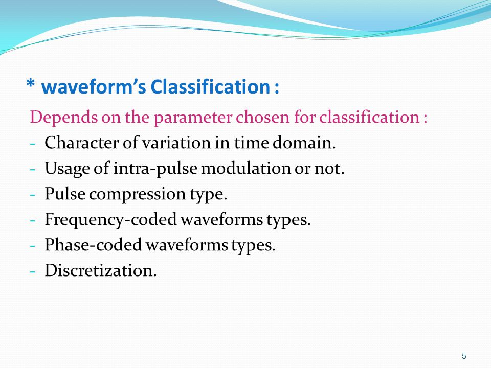 * waveform's Classification :