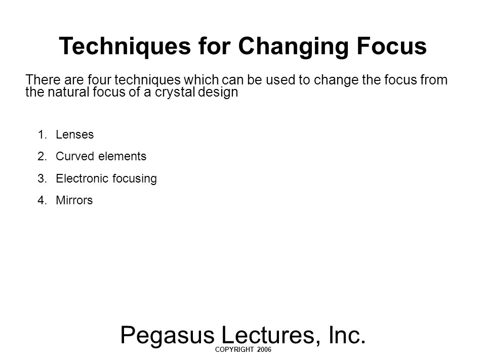 Techniques for Changing Focus