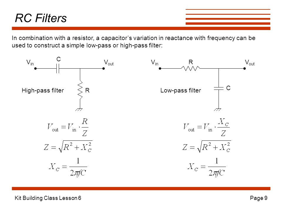 RC Filters In combination with a resistor, a capacitor's variation in reactance with frequency can be.