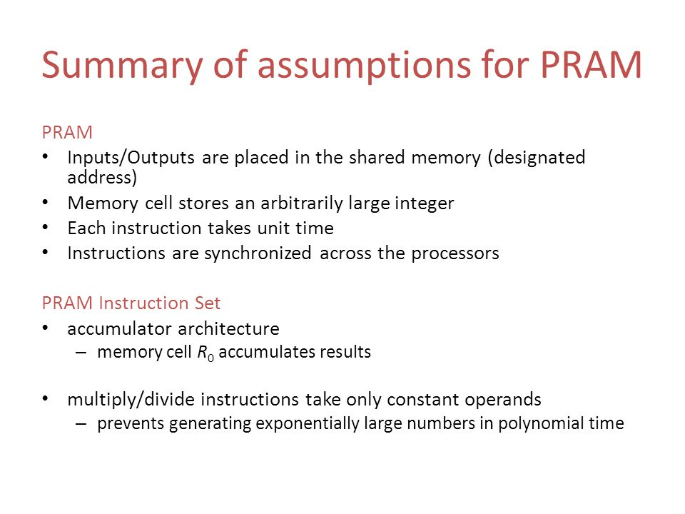 Summary of assumptions for PRAM
