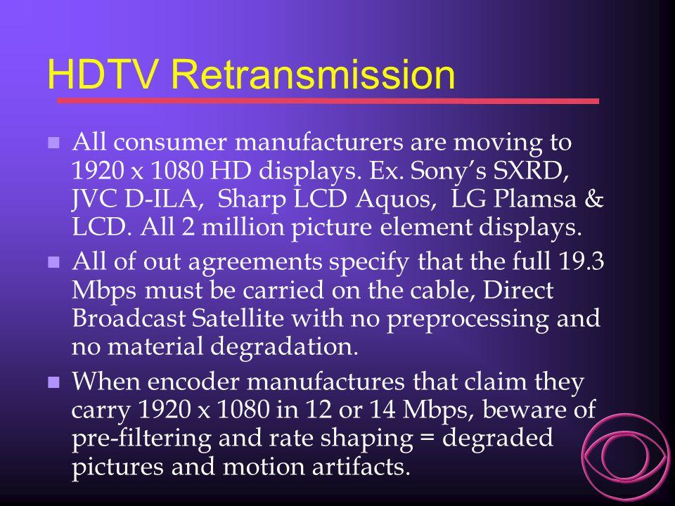 HDTV Retransmission
