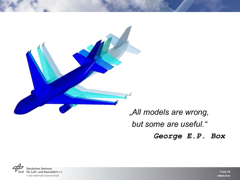 """All models are wrong, but some are useful. George E.P. Box"