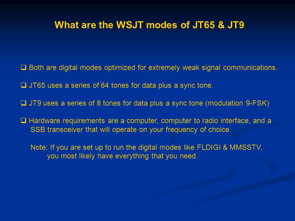 What are the WSJT modes of JT65 & JT9