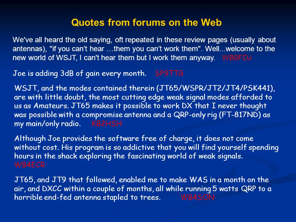 Quotes from forums on the Web