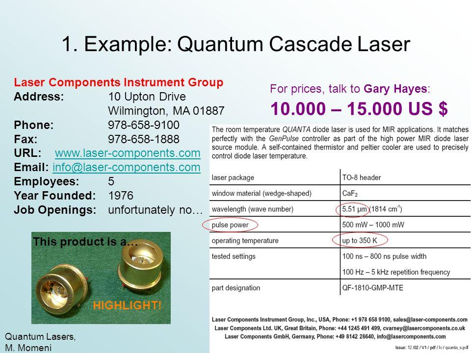 1. Example: Quantum Cascade Laser