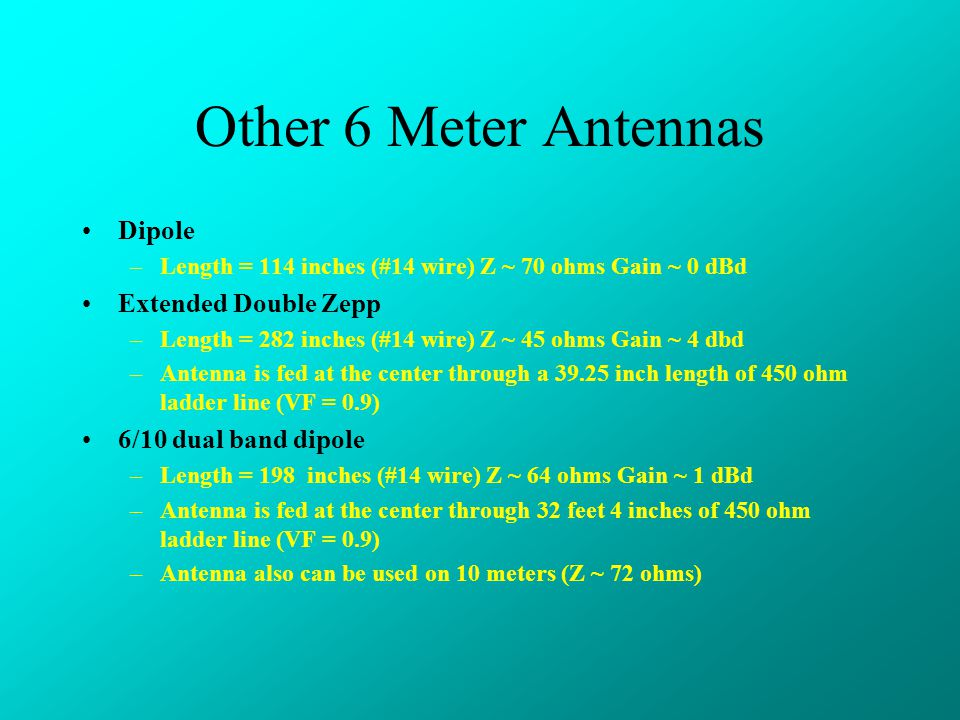 Other 6 Meter Antennas Dipole Extended Double Zepp