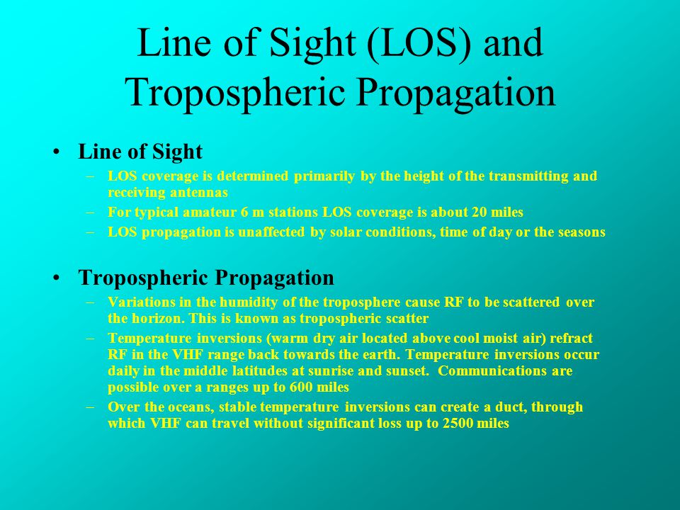 Line of Sight (LOS) and Tropospheric Propagation