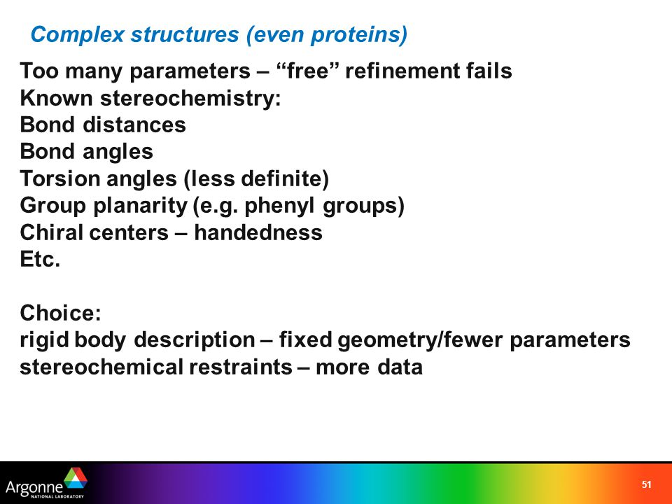 Complex structures (even proteins)