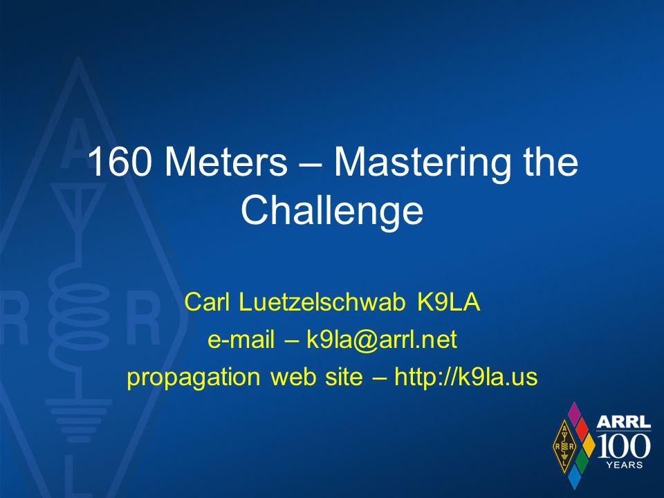 160 Meters – Mastering the Challenge