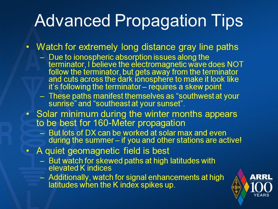 Advanced Propagation Tips