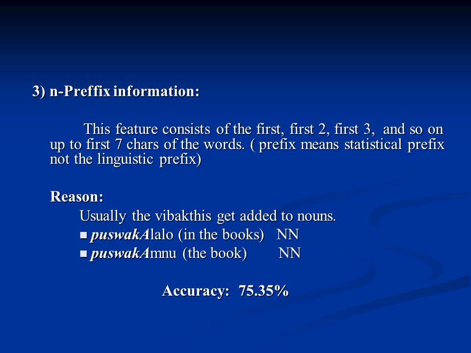 3) n-Preffix information: