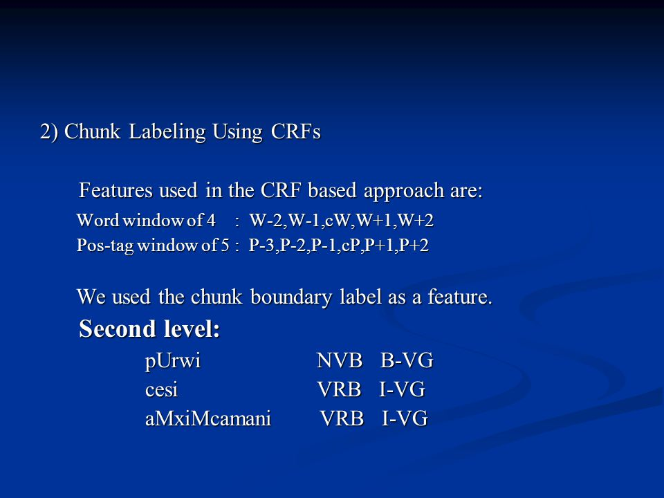 2) Chunk Labeling Using CRFs