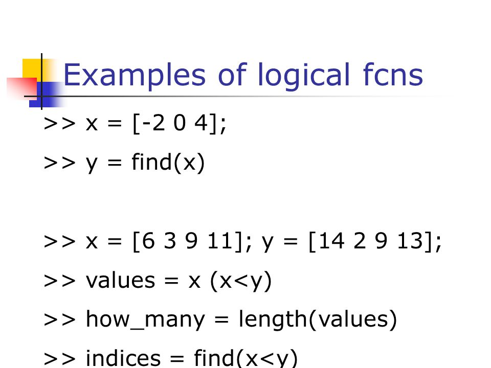 Examples of logical fcns